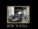 BOB'N ROLL
